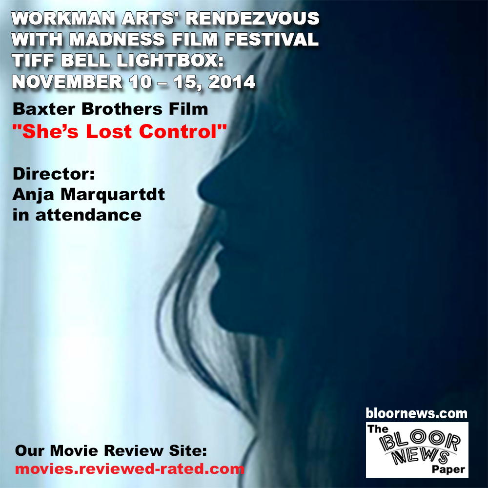 She's Lost Control @ Rendezvous with Madness Film Fest