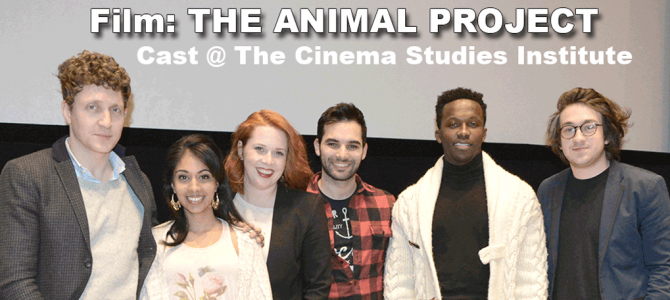 Writer/Director INGRID VENINGER CAST of THE ANIMAL PROJECT